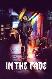 "Poster for the movie ""In the Fade"""