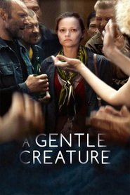"Poster for the movie ""A Gentle Creature"""