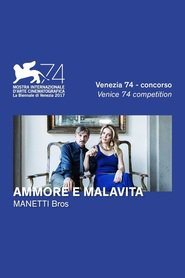 "Poster for the movie ""Ammore e Malavita"""
