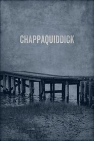 "Poster for the movie ""Chappaquiddick"""