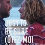 "Poster for the movie ""Just to Be Sure"""